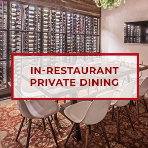 In-Restaurant Private Dining
