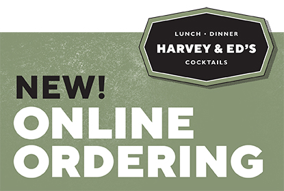 Your Harvey & Ed's favorites are just a click away. Order online, pick up and enjoy anywhere.