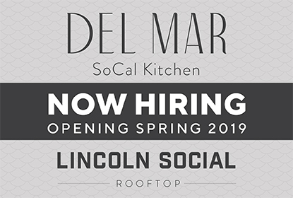 Join the Del Mar & Lincoln Social team!