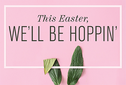 Join us on April 21st for Easter!