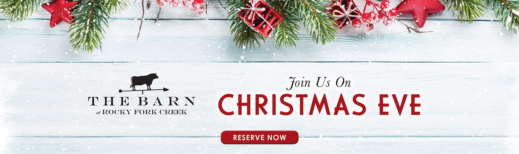 The Barn at Rocky Fork Creek. Join us on Christmas Eve. Reserve Now.