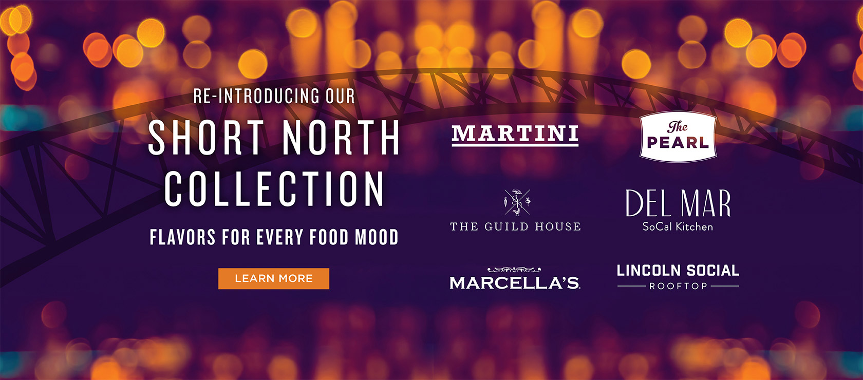 Re-introducing our Short North Collection. Flavors for every food mood. Learn More.
