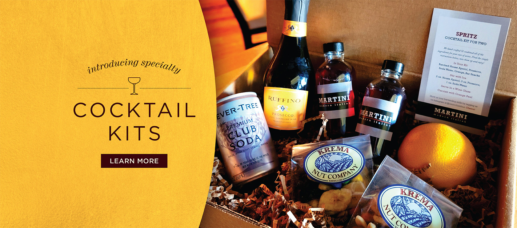 Introducing Specialty Cocktail Kits. Learn More.