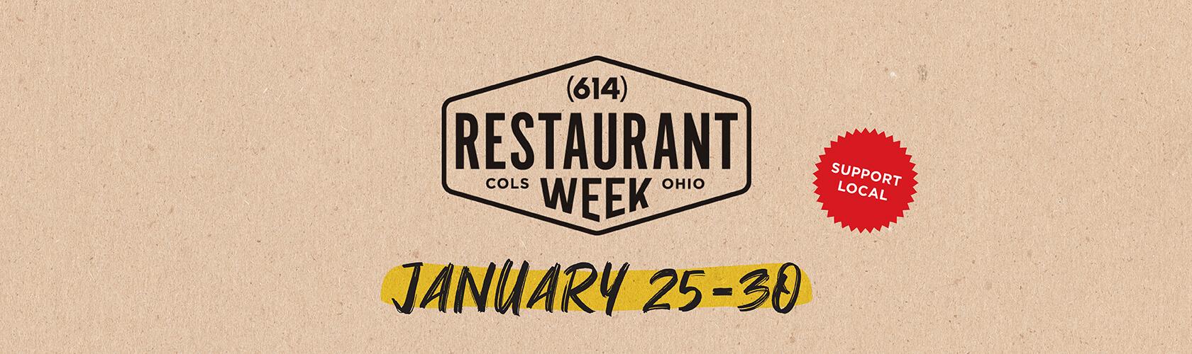 (614) Restaurant Week January 25-30, 2021.