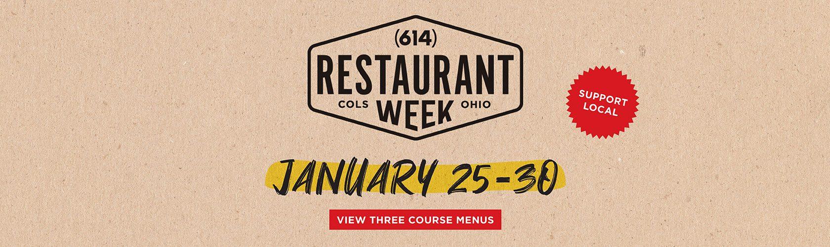 (614) Restaurant Week January 25-30, 2021. View three course menus
