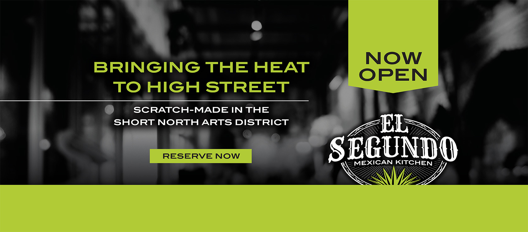 El Segundo - bringing the heat to High Street - Scratch-Made in the Short North Arts District - Now Open - Reserve Now